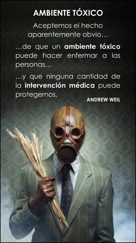 FRASES DOBLES AMBIENTE TÓXICO - ANDREW WEIL
