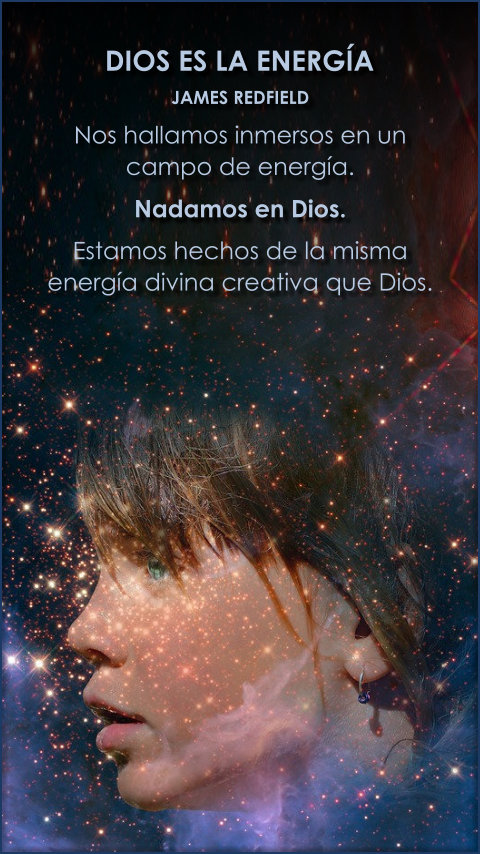 FRASES DOBLES DIOS ES LA ENERGIA - JAMES REDFIELD