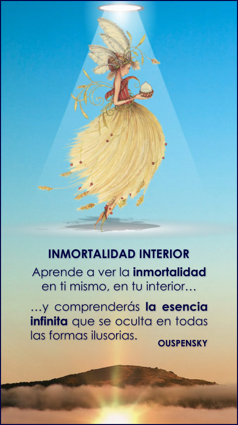 FRASES DOBLES INMORTALIDAD INTERIOR - OUSPENSKY
