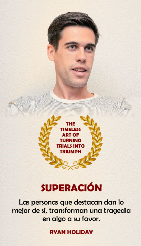FRASES DOBLES SUPERACION - RYAN HOLIDAY