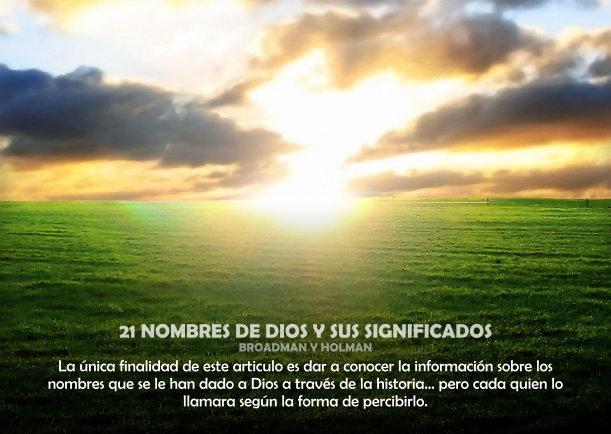 21 Nombres de Dios y sus significados - Escrito por Broadman Y Holman