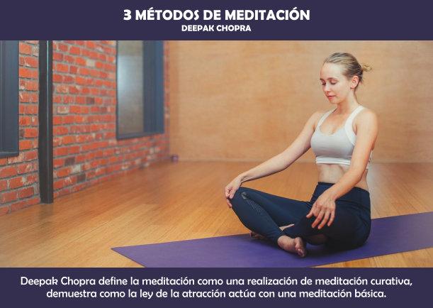 3 métodos de meditación - Escrito por Deepak Chopra