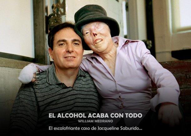 El alcohol acaba con todo - William Medrano - Salud - Existencia (GAA # 77)