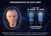 Alex Grey nos habla del arte, el amor y la conciencia - La Iluminación