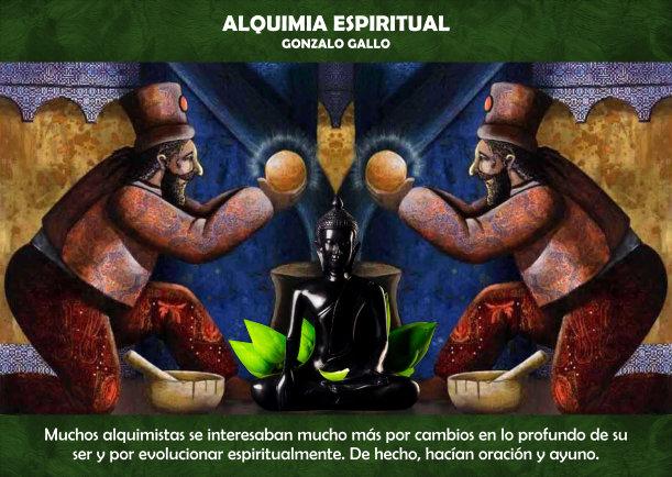 La alquimia de la espiritualidad - Escrito por Gonzalo Gallo