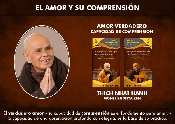 El amor verdadero y su capacidad de comprensión - Escrito por Thich Nhat Hanh