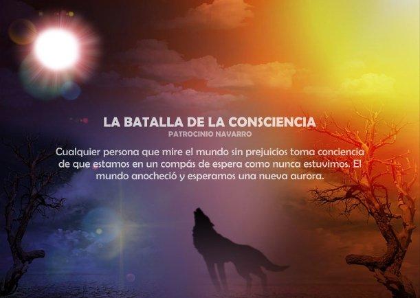 La batalla de la consciencia - Escrito por Patrocinio Navarro