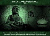 Buda y la fábula que ilumina - La Iluminación