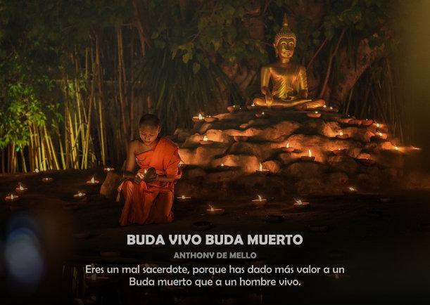 Buda vivo Buda muerto - Escrito por Anthony de Mello