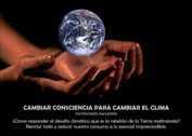 Cambiar consciencia para cambiar el clima - La Iluminación