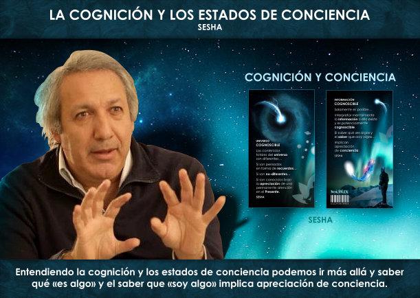 La cognición y los estados de conciencia - Escrito por Sesha