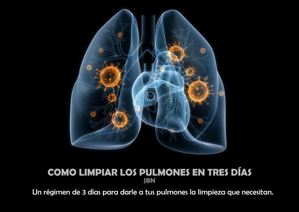 Como limpiar los pulmones en tres días - Escrito por JBN