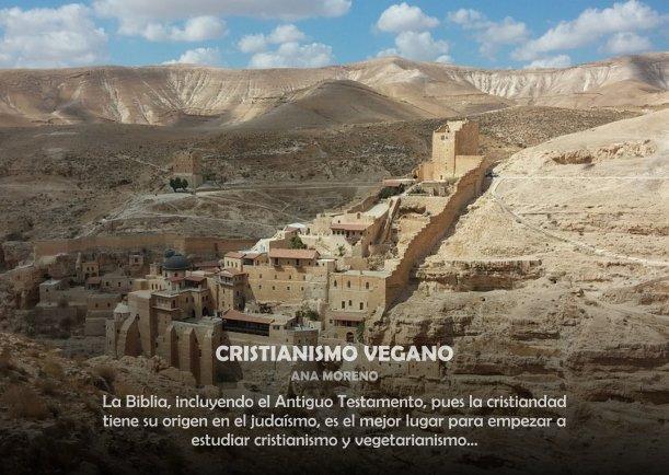 El cristianismo y los veganos - Escrito por Ana Moreno