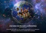 Culturas en peligro la etnosfera - La Iluminación
