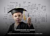 CURIOSIDADES DE GENIOS