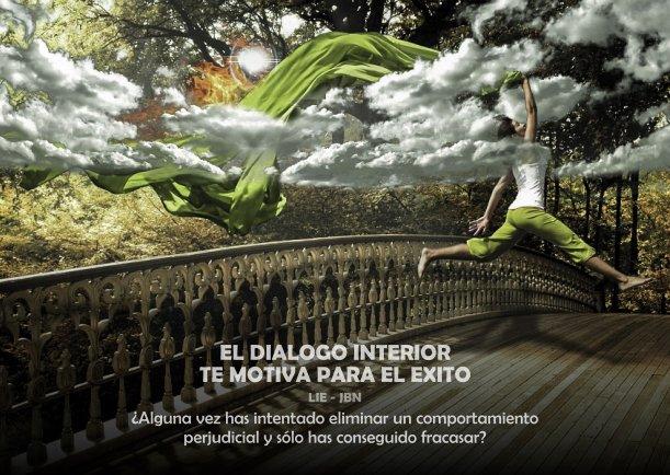 El dialogo interior te motiva para el éxito - Escrito por JBN-LIE