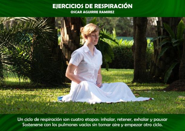 Ejercicios de respiración - Escrito por Oscar Aguirre Ramirez