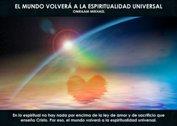 El mundo volverá a la espiritualidad - La Iluminación