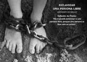Esclavizar a una persona libre - La Iluminación