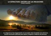 La estructura amorfa de las religiones - La Iluminación