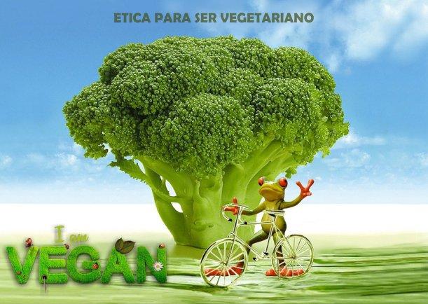 Ética para ser vegetariano - Escrito por Veganos JBN