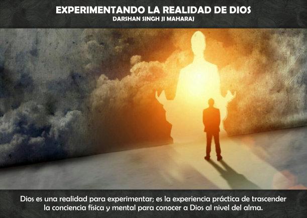 Experimentando la realidad de Dios - Escrito por Darshan Singh Ji Maharaj
