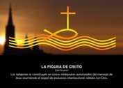 LA FIGURA DE JESÚS EL CRISTO