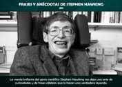 FRASES Y ANÉCDOTAS DE STEPHEN HAWKING