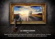 La gran ilusión - La Iluminación