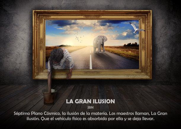 La gran ilusión - Escrito por JBN