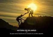 HISTORIA DE UN AMIGO