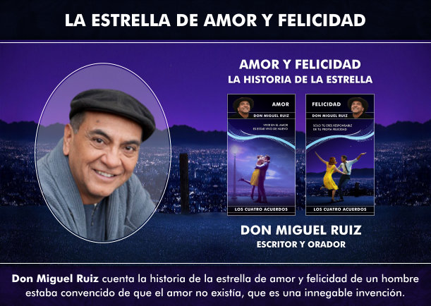La historia de la estrella de amor y felicidad - Escrito por Don Miguel Ruiz