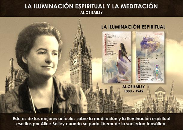 La iluminación espiritual y la meditación - Escrito por Alice Bailey