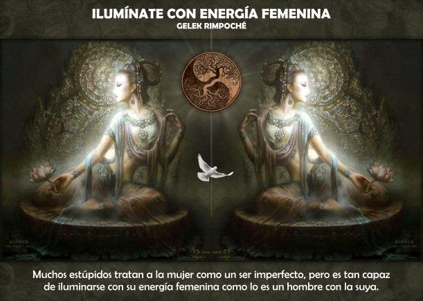 Ilumínate con energía femenina - Escrito por Gelek Rimpoche