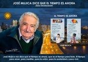 José Mujica dice que el tiempo es ahora - La Iluminación