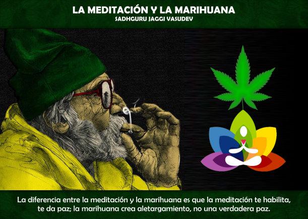 La Meditación Y La Marihuana