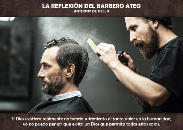 La Reflexión Del Barbero Ateo