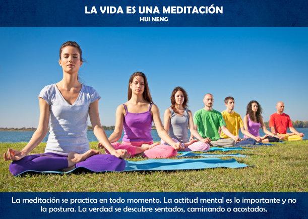La vida es una meditación - Escrito por Hui Neng