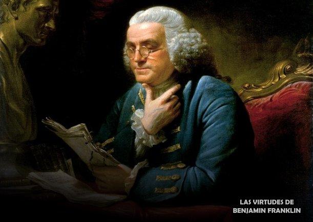 Las virtudes de Benjamín Franklin - Escrito por Benjamin Franklin