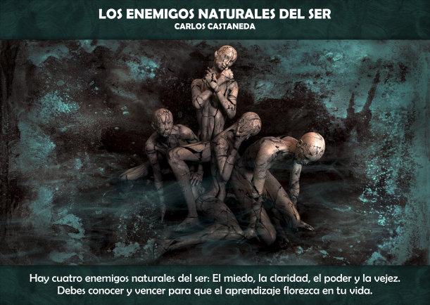 Los enemigos naturales del ser - Escrito por Carlos Castaneda