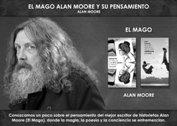 El Mago Alan Moore y su pensamiento - La Iluminación
