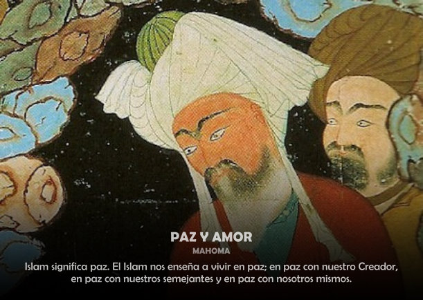 Mahoma Paz Y Amor