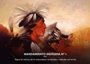 Mandamiento indígena N° 1 - La Iluminación