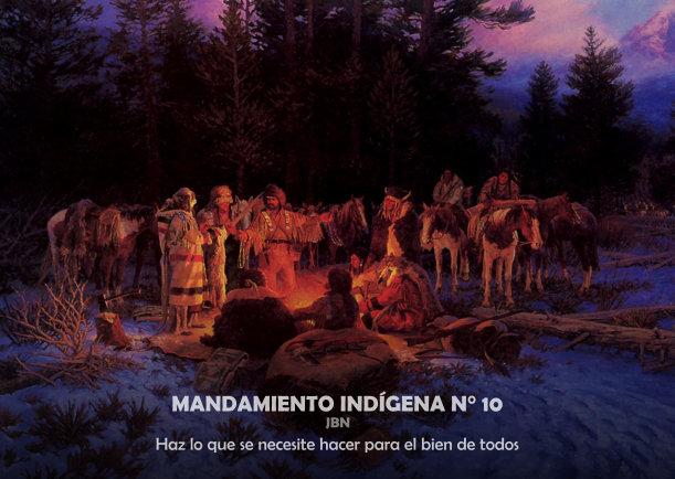 Mandamiento indígena N° 10 - Escrito por LIE
