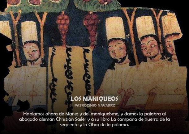 Los maniqueos - Escrito por Patrocinio Navarro