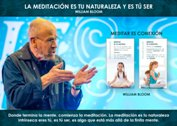 La meditación es tu naturaleza y es tú ser - La Iluminación
