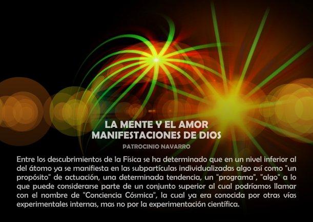 La mente y el amor manifestaciones de Dios - Escrito por Patrocinio Navarro