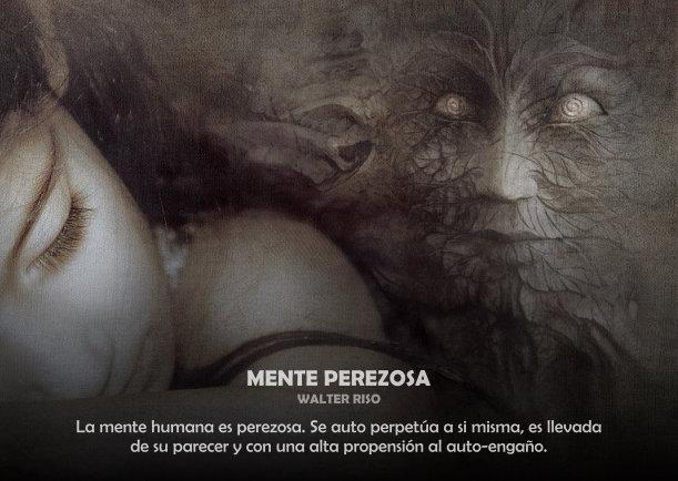 Mente perezosa - Escrito por Walter Riso