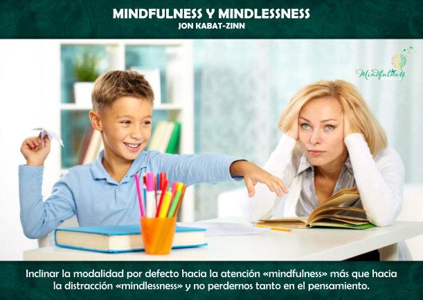 Mindfulness y Mindlessness - Escrito por Jon Kabat-Zinn