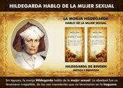 La monja Hildegarda hablo de la mujer sexual - La Iluminación